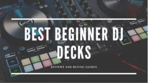Best Beginners Dj Decks